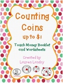 Touch Money Booklet and Worksheets: Counting Coins up to $1