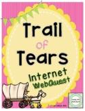 Trail of Tears Internet Scavenger Hunt Activity WebQuest