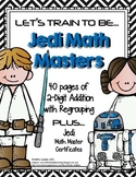 Train to Be a Jedi Math Master: 2-Digit Addition with Regrouping