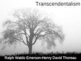 Transcendentalism, Emerson and Thoreau Powerpoint (60 slides)