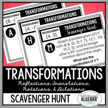 Transformations {Reflections, Translations, Rotations, Dilations} Scavenger Hunt