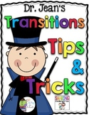 Transition Tips & Tricks