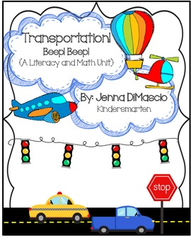 Transportation! Beep! Beep! {A Literacy and Math Unit}