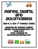 Transportation: Literacy Ideas for Pre-K Through 1st
