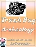 GENERAL HISTORY -Trash bag Archeology