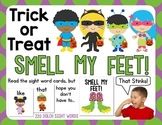 Trick or Treat - Smell My Feet!  A Dolch Sight Words Hallo