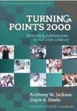 Turning Points 2000 (Educating Adolescents in the 21st Century)