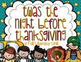 Twas the Night Before Thanksgiving: A Fall Literacy Unit