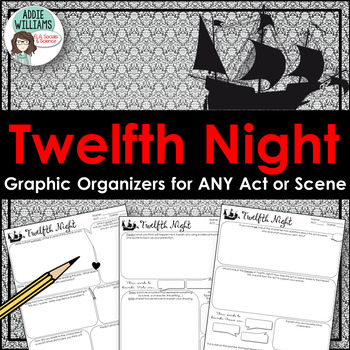 Twelfth Night - Graphic Organizers / Response Worksheets