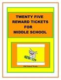 Twenty Five Terrific Motivator Tickets for Middle School