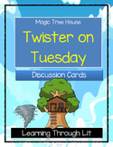 Magic Tree House TWISTER ON TUESDAY - Discussion Cards
