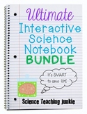 Ultimate Interactive Science Notebook Bundle