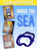 Under the Sea: Ocean Craftivities {zones, food chains, cam
