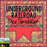 Underground Railroad Dice Simulation with Narrative Writin