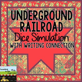 Underground Railroad Dice Simulation with Narrative Writing Connection
