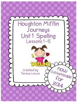 Unit 1:  Houghton Mifflin Journeys Spelling Lessons 1-5 Grade 3