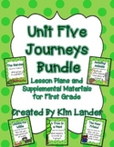 Unit 5 Journeys First Grade Bundle Lesson Plans and Supple