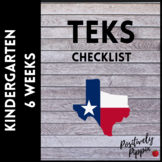 Kindergarten TEKS Checklist - 2014-15 (6 Week Checks)