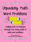 Unpacking Math Word Problems--Helping Kids Solve Math Problems
