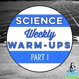 Upper Elementary Science Weekly Warm-Ups Part 1