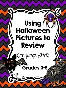 Using Halloween Pictures to Review Literacy and ELA Skills