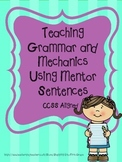 Using Mentor Sentences to Teach Grammar and Mechanics