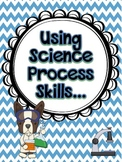 Using Science Process Skills