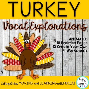 NOVEMBER VOCAL EXPLORATIONS with a TURKEY with PRINTABLES
