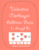 "Valentine's Day Clothespin Addition Facts - Plus 1's through 9""s"