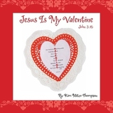 Valentine's Day Craft: Jesus is my Valentine John 3:16