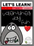 Valentine's Day Fun! Math & Literacy Unit
