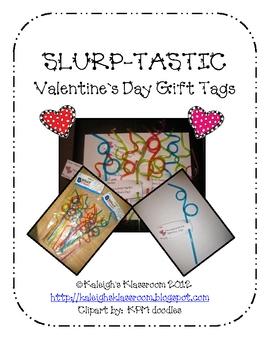 Valentine's Day SLURP-TASTIC Gift Tags