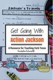 Verb Tense: Action Jackson Sept 24 hr FREEBIE