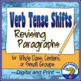 Verb Tense Shifts Paragraph Revising Worksheet