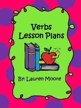 Verbs Lesson Plans (5 days)