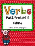 Verbs: Past, Present & Future