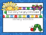 Very Hungry Caterpillar Literacy Activities