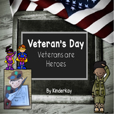 Veterans are Heroes - For Little Kids