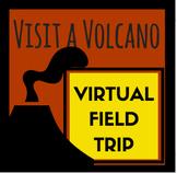 Visit a Volcano Virtual Field Trip