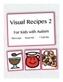 Visual Recipes for Kids with Autism: Set 2
