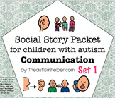 Visual Social Story Packet for Children with Autism: Commu