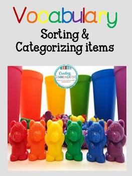 Vocabulary- Associations, What Doesn't Belong, and Categorization