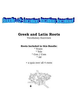Vocabulary Exercise: Greek and Latin Roots - Location, Location!