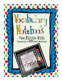Vocabulary Notebook for Bigger Kids