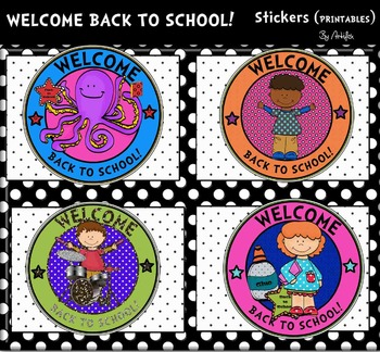 WELCOME BACK TO SCHOOL! Stickers (PRINTABLES)