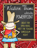 WESTERN / COWBOY -   PowerPoint, Open House, Curriculum Ni