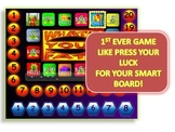 WHAT'S YOUR FATE?  A PRESS YOUR LUCK-LIKE SMART BOARD GAME