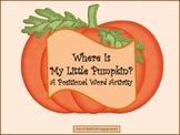 WHERE IS MY LITTLE PUMPKIN?