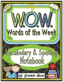 W.O.W. (Words of the Week) Vocabulary and Spelling Interac
