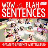 Sentence Writing - WOW vs. BLAH